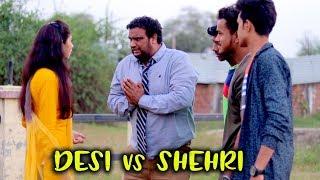 SHEHRI vs DESI | Full Entertainment | Firoj Chaudhary | FE