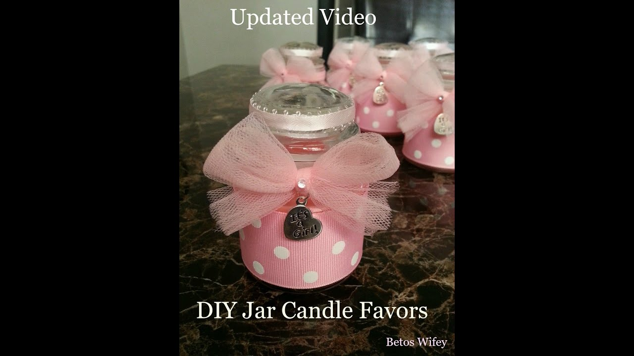 Updated Video - DIY Jar Candle Favors - Tutorial for any occasion ...
