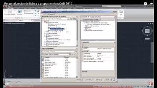 Personalizacion de fichas y grupos en AutoCAD 2016