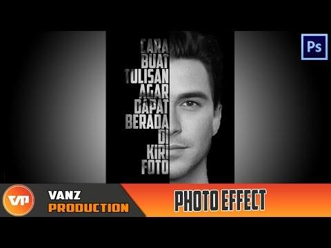 Photoshop : Cara Merubah Sisi Wajah Menjadi Teks | Photo Effect