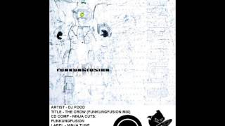 (((IEMN))) DJ Food - The Crow (Original Funkungfusion Mix) 1998 Ninja Tune - Downtempo