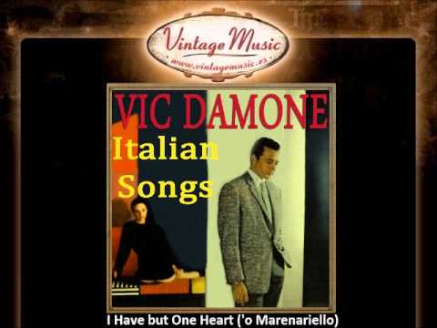 Vic Damone -  I Have but One Heart ('o Marenariello)