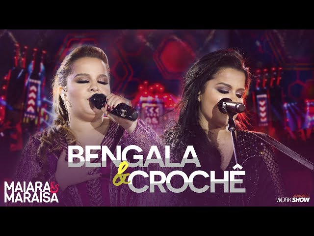 Bengala E Crochê Maiara E Maraisa Vagalume