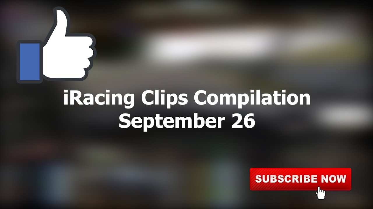 September 26   iRacing Clips Compilation