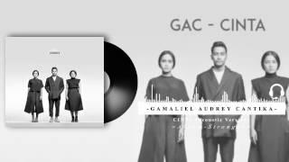 Gamaliel Audrey Cantika - Cinta Acoustic Version (Audio Visualizer)