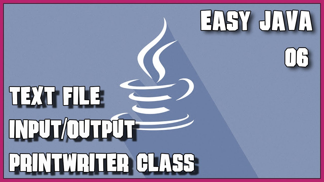 Easy java 06 text file input and output youtube easy java 06 text file input and output baditri Images