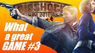 Bioshock Infinite: What a great game #3 (PC gameplay-commentary)
