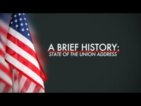 State Of The Union Address A Brief History Youtube