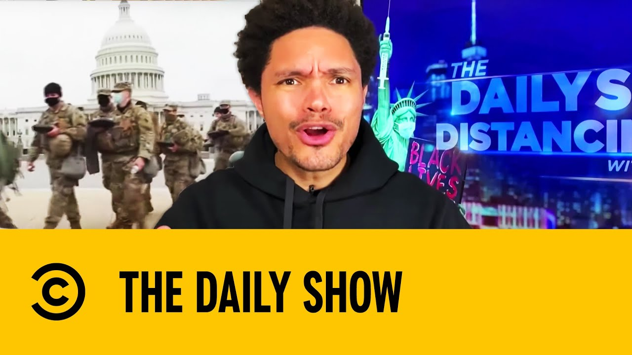 25,000 Troops On Guard In The US Capitol For Biden's Inauguration | The Daily Show With Trevor Noah