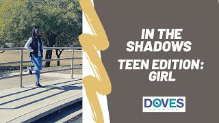 In the Shadows: Teen Girl Edition