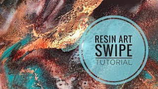 Resin Art Swipe Tutorial + Bonus Technique