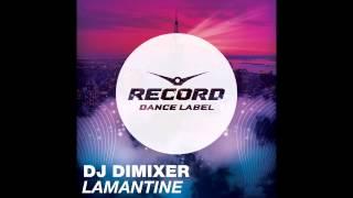 DJ Dimixer Lamantine Record Dance Label