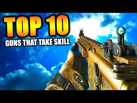 "Top 10 ""GUNS THAT TAKE SKILL"" to use in COD HISTORY"