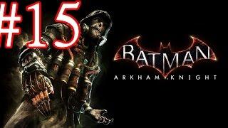 Batman Arkham Knight Chapter 8 Bleake Island Walkthrough Playthrough Part 15