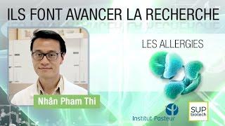 Institut Pasteur - S06E04 - Les allergies (Allergies) - Nhân-Pham Thi
