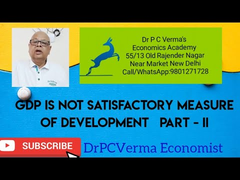 GDP is not satisfactory measure of Development Part - II in  Hindi :  Dr PCVERMA Economist View