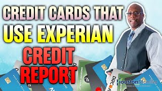 7 Best Banks Credit Cards That Use Experian To Get Out Of Credit Card Debt 2021