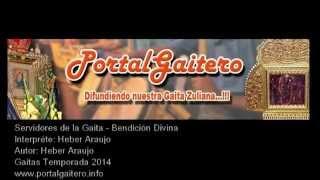 Servidores de la Gaita - Bendición Divina - Gaitas Temporada 2014