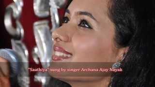 Saathiya (singham) sung by singer Archana Nayak