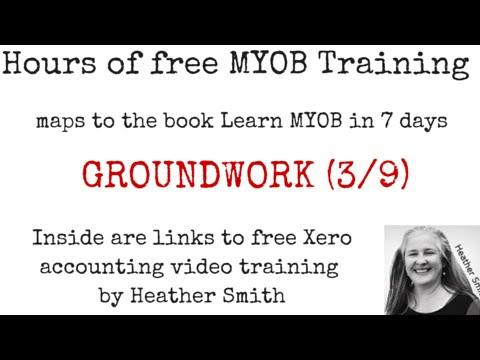 Free MYOB Training Learn MYOB IN 7 Days Day 2 Part 1 (3/9)