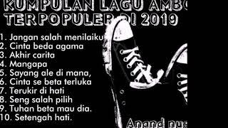 Download lagu Kumpulan lagu ambon terpopuler 2019.