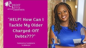 """How Can I Tackle My Charged Off Debts?"""