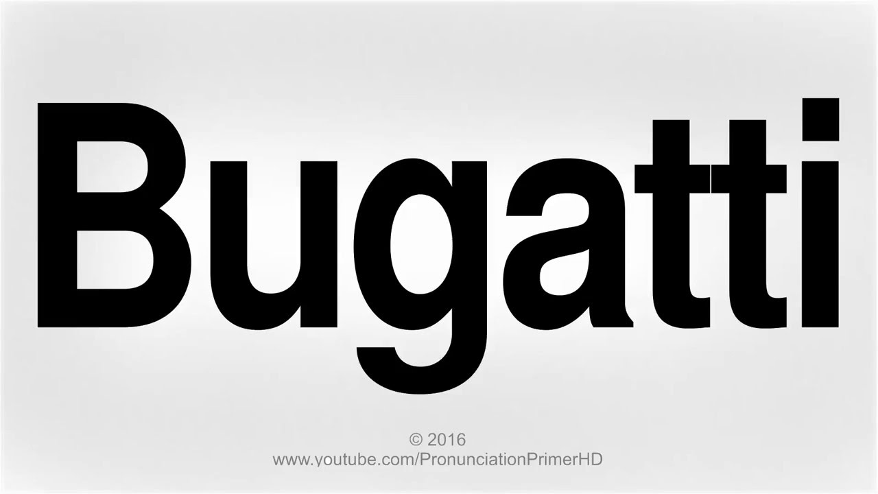 How to pronounce bugatti