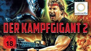 🎬 Der Kampfgigant 2 (Actionfilm | deutsch)