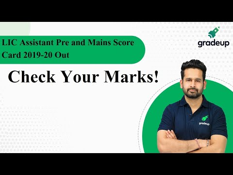 LIC Assistant Pre And Mains Score Card 2019-20 Out | Download Scorecard | Gradeup