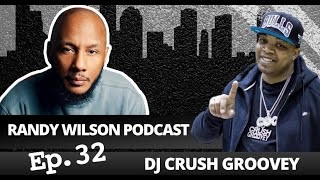 Episode 32 Dj Crush Groovey