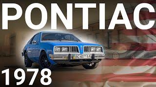 Pontiac sunbird 1978 / дух США в синем кузове