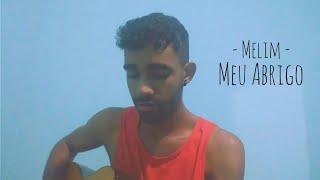 Baixar Melim - Meu Abrigo (Cover/Dayube)