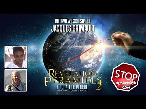 La révélation des pyramides 2 - Interview de Jacques Grimault