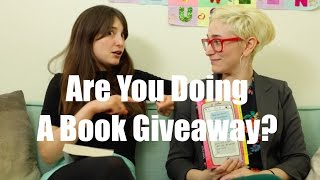 Are You Doing A Book Giveaway? / Just Between Us