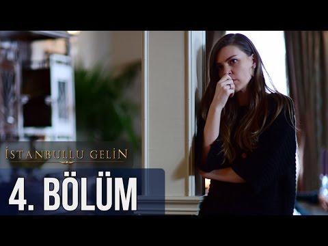 İstanbullu Gelin 4. Bölüm letöltés