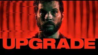 Upgrade   Official Trailer