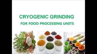 CRYOGENIC GRINDING PRESENTATION