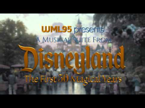 A Musical Suite from Disneyland: The First 50 Magical Years