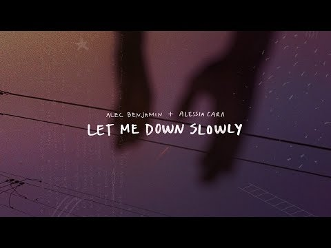 Alec Benjamin - Let Me Down Slowly (feat. Alessia Cara)[Official Lyric Video]