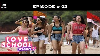 Love School 3 - Episode 03 - First elimination of the season