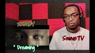 "2KBABY "" Dreaming "" (Official Video) Reaction / Review !!!!"