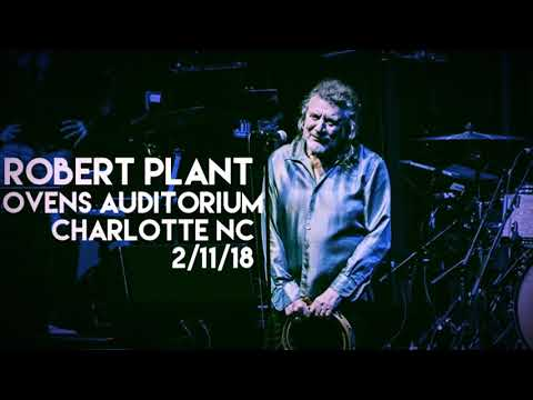 Robert Plant - 2.11.18 - Charlotte NC - Ovens Auditorium
