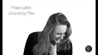 Stand by Me - Marie Jullien (Cover Ben E  King)