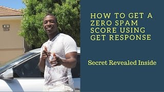 How To Get A Zero Spam Score Using Get Response - Email Spam Getresponse