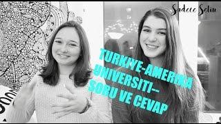 TURKIYE AMERIKA UNIVERSITI SORU VE CEVAP    Sadece Selin