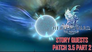 Final Fantasy XIV: Heavensward - 3.5 Story Quests Part 2