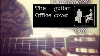 The Office || Guitar cover || Navjot Singh
