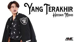 Download Lagu Yang Terakhir - Heedan Mohd [Official Music Video] mp3
