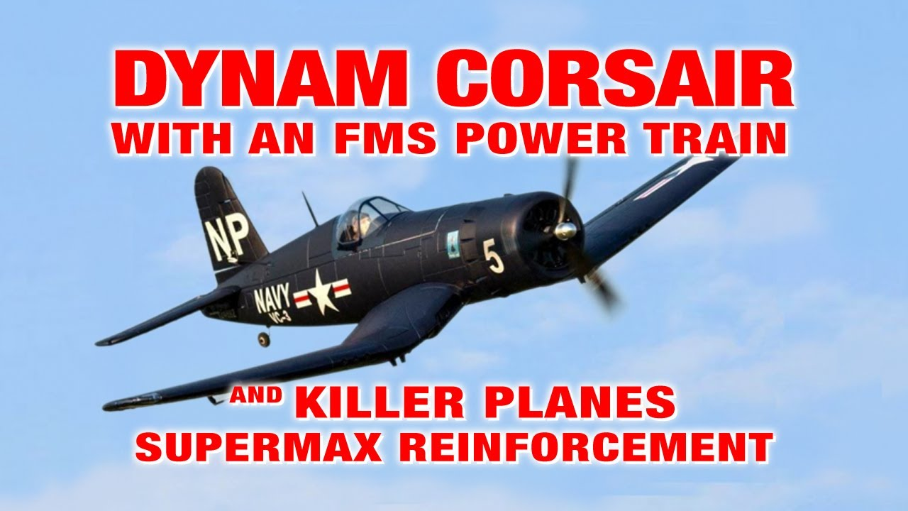 DYNAM CORSAIR flying with an FMS 1400mm Power Train