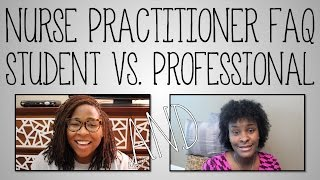 Collaboration | Nurse Practitioner Student vs. Professional FAQ (NapturallyGreer)